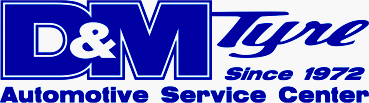 D & M Tyre Automotive Service Center